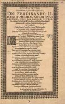 Epos eukton serenissimo [...] Ferdinando II. Regi Bohemiae [...] felicissime Vratislaviam [...] 21. Septemb. [...].