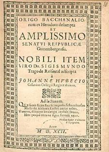 Origo Bacchanaliorum ex Herodoto desumpta [...] / a Johanne Hubecio [...].