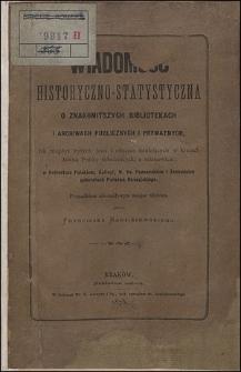Wiadomość historyczno-statystyczna o znakomitszych bibliotekach i archiwach publicznych i prywatnych...