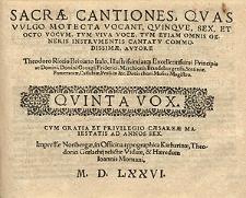 Sacrae cantiones, quas vulgo motecta vocant, quinque, sex, et octo vocum [...] Quinta vox