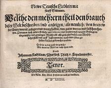 Newe teutsche Liedlein mit fünff Stimmen [...] also gemacht, dass sie mit menschlicher Stimm, und auff Instrumenten [...] können gebrauchet werden [...] Durch Johannem Knöfelium [...] / Tenor