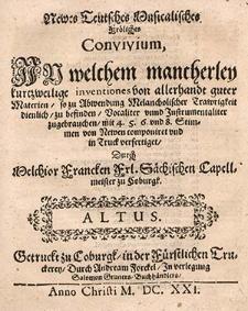 Newes teutsches musicalisches fröhliches Convivium, in welchem mancherley kurtzweilige Inventiones [...]