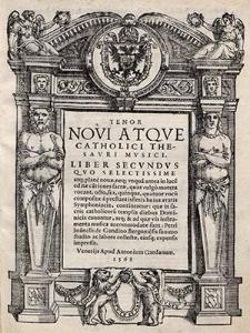 Novi atque catolici thesauri musici. Liber secundus [...]