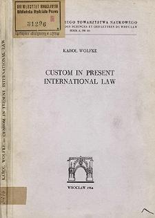 Custom in present international law