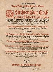 Warhaffte Beschreibung Zweyer Raisen : welcher Erste (die Badenfahrt genannt) [...] Friderich Hertzog zu Württemberg vnnd Teckh [...] im Jahr 1592. Von Mümppelgart auß in das [...] Königreich Engellandt, hernach im zuruck ziehen durch die Niderlandt [...] verrichtet. Die Ander, So Hochgemelter Fürst auß [...] Studtgarten im Jahr 1599. in Italiam gethan vnd von Rom auß [...] Anno 1600. [...] heimgelangt, Wie auß dem der Geographischen diser Andern Italianischen Raiß beygefügter Landt Tafeln Wegweiser eigentlich zusehen / Auff Hochgedachter Ihrer Fürst. Gn. gnädigen Befelch von dero mitraisenden, in Engellandt Jacob Rathgeben [...], In Italien Heinrich Schickharten [...] verzeichnet Vnd sampt vorhergehendem Württembergischem Newen Jahr &c. Erhardi Cellii [...] durch eundem Cellium abermal zusamen in Truck verfertiget.