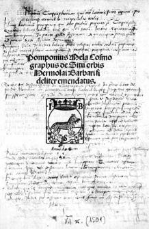Pomponius Mela Cosmographus de Situ orbis / Hermolai Barbari fideliter emendatus