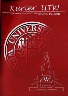 Kurier UTW: nieregularnik Uniwersytetu Trzeciego Wieku Nr 15 2008