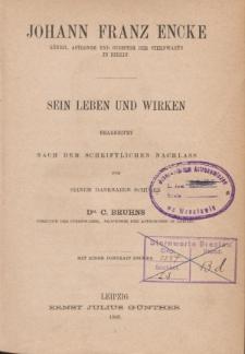 Johann Franz Encke sein Leben und Wirken