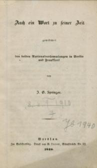 Auch ein Wort zu seiner Zeit gewidmet den beiden Nationalversammlungen in Berlin und Frankfurt